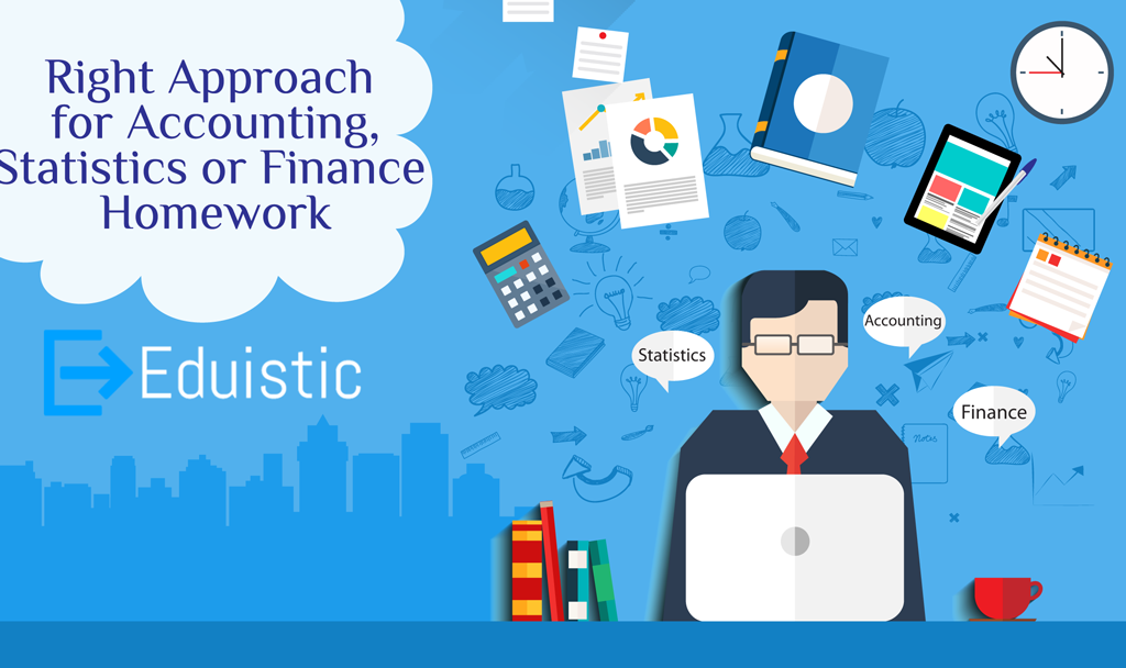right approach for accounting statistics or finance homework  right approach for accounting statistics or finance homework
